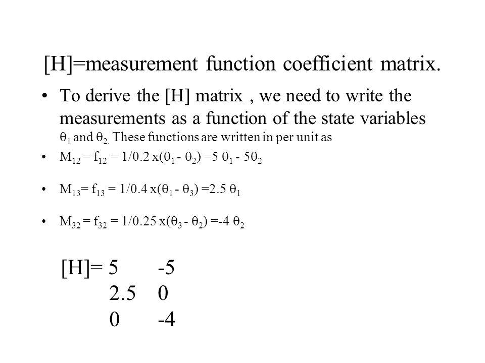 [H]=measurement function coefficient matrix.